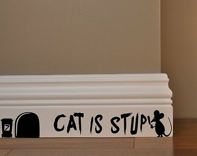 MOUSE GRAFFITI WRITER funny wall decal CAT IS STUPID sticker r
