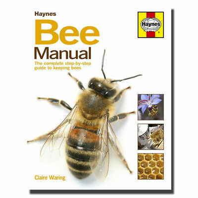 Haynes Bee Manual - The Complete Step-by-Step Guide Book to Keeping Bees
