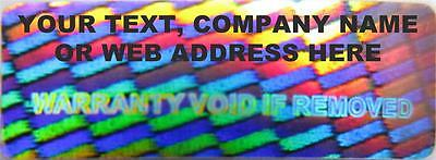 "560 Personalised Custom ""WARRANTY VOID"" Hologram stickers labels 30X10 R3010-1S"