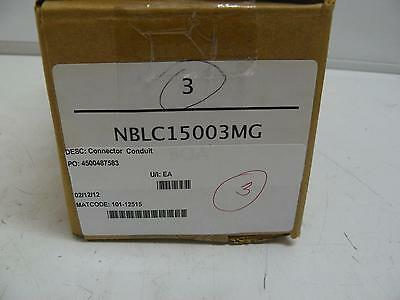 Lot Of 3 New Nblc15003Mg Conduit Connectors