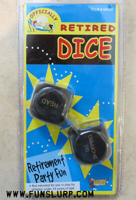 Officially Retired Dice, Decision Dice, Retirement Fun