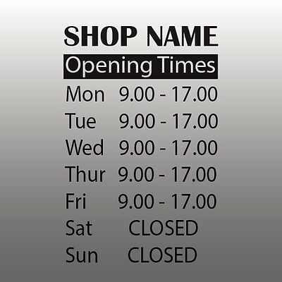 Opening Times Shop Sign - Personalised Custom Vinyl Sticker Trading Hours Decal