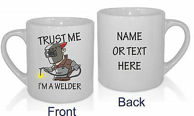 Trust Me I'm A Welder Personalised Mug Funny Present Novelty Gift Cup