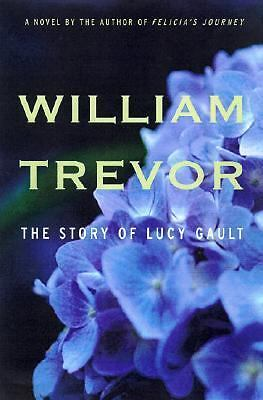The Story of Lucy Gault by William Trevor HB/DJ 2002 1st American Edition