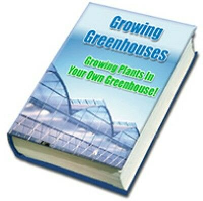 Growing Greenhouses - All About Greenhouse Growing - Grow in Your Own!
