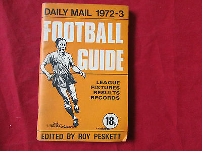 Daily Mail  FOOTBALL  Guide  1972-3  Edited by Roy PESKETT