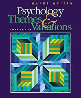 Psychology: Themes & Variations with Infotrac by Weiten, Wayne