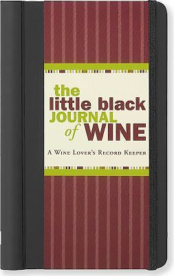 The Little Black Journal of Wine: A Wine Lover's Record Keeper (Diary, Notebook