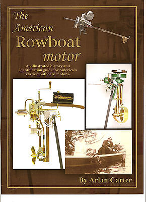 """THE AMERICAN ROWBOAT MOTOR""  vintage, antique, collector,  outboard book"