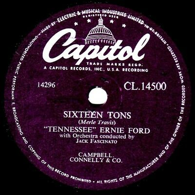"""TENNESSEE ERNIE FORD""   SIXTEEN TONS  78rpm CAPITOL  CL.14500 REDUCED TO SELL"