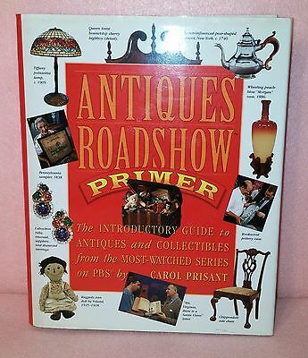 Antiques Roadshow Primer: The Introductory Guide to Antiques & Collectibles (HC)