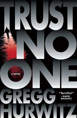 Trust No One by Gregg Hurwitz (2009, Hardcover) First Edition