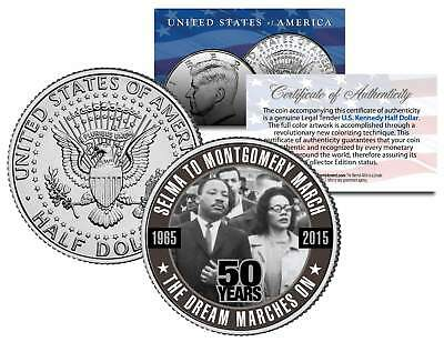 SELMA TO MONTGOMERY MARCH *50 Years* Colorized 2015 JFK Half Dollar US Coin MLK