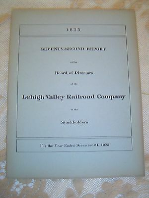 LEHIGH VALLEY RAILROAD COMPANY - 1925 - 72nd  Annual Report  with Map