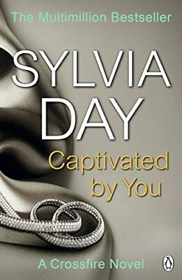 Captivated by You (Crossfire) by Sylvia Day New Paperback Book