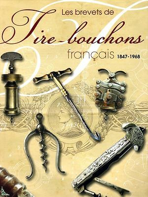 Patents of French corkscrews (1847 - 1968), French book