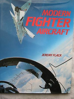 Modern Fighter Aircraft by Jeremy Flack 1993 300 color photos
