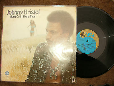 JOHNNY BRISTOL LP HANG ON IN THERE BABY uk mgm 2315 303