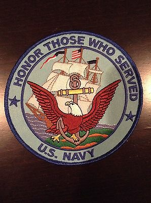 Honor Those Who Served U.S. Navy Embroidered Military Patch Iron Sew 5''x5''