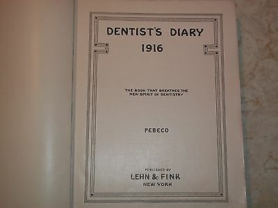 Dental textbook Dentist's Diary 1916 published by Lehn & Fink New York