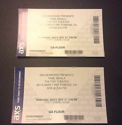 2 Tickets To See TAME IMPALA @ The Fox Theater Pomona 4/8/15 GA Floor SOLD OUT!