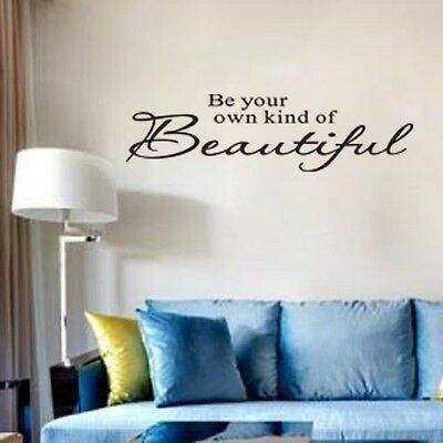"""""""BE YOUR OWN KIND OF BEAUTIFUL"""" Wall Stickers Vinyl Mural Art Decals Home Decor"""