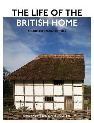 The Life of the British Home - Edward Denison -  9780470683330