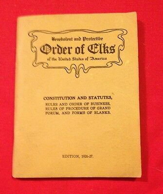 Antique Constitution and Statutes For Order of the Elks Edition 1926-27