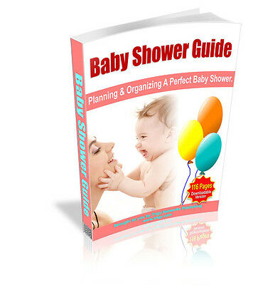 Baby Shower Guide - Planning and Organizing The Perfect Baby Shower