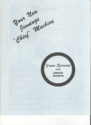 JENNINGS CHIEF SERVICE MANUEL and PARTS LIST BOOK SLOT MACHINE