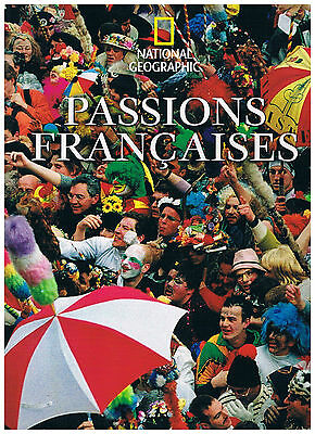 Passions Francaises - National Geographic