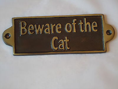Metal Plaque ( BEWARE OF THE CAT ) Hand Casted Black & Gold Sign /Garden Gate