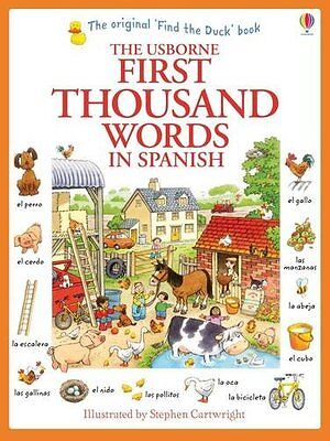 The Usborne First Thousand Words in Spanish - Very Beginners Picture Basics
