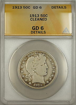 1913 Barber Silver Half Dollar 50c Coin ANACS GD-6 Details Cleaned