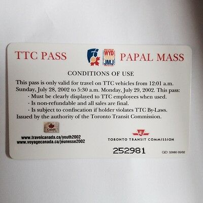 John Paul II TTC Papal Pass issued for His visit on July 28 2002 in Toronto.