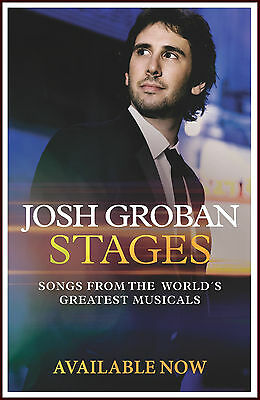 JOSH GROBAN Stages Ltd Ed RARE New Poster Display +FREE BONUS Pop/Rock Poster!