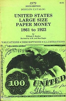 Donlon Catalog United States Large Size Paper Money 1861-1923 USA 1979