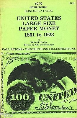 Donlon Catalog   United States Large Size Paper Money 1861 1923   1979 USA
