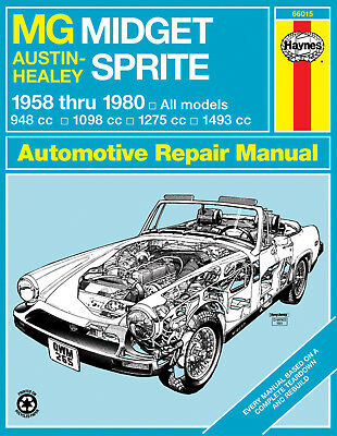 Haynes 66015 Repair Manual MG Midget Austin Healey Sprite 58 thru 80 All Models