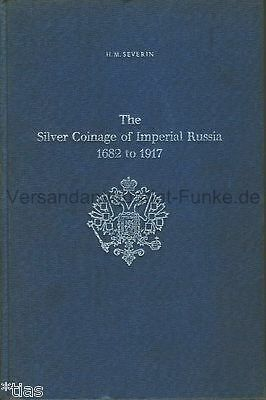 Severin  The Silver Coinage of Imperial Russia 1682 1917   Silbermünzen Russland