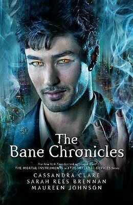 The Bane Chronicles by Cassandra Clare New Paperback Book