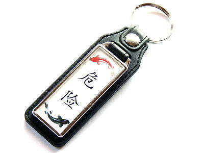 DANGER Chinese Writing Symbol Art Gift Idea Quality Leather and Chrome Keyring