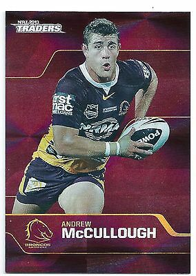 2013 NRL Traders Parallel PS6 Andrew McCULLOUGH Brisbane Broncos