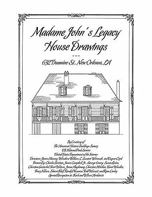 Madame John's Legacy House Drawings, New Orleans - Architectural House Plans