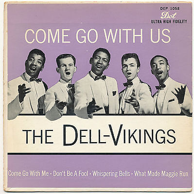 "7"" EP - The Dell-Vikings - Come Go With Us - DOT DEP 1058 - US 1957"