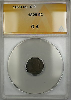 1829 Capped Bust Silver Half Dime 5c Coin ANACS G-4 PRX