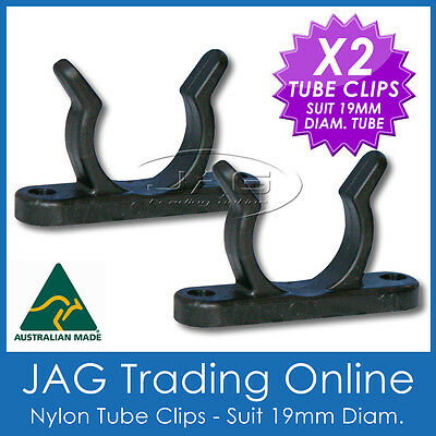 2 x 19mm NYLON TUBE HOLDER CLIPS - Paddle/Oar/Boat Hook/Stern Pole Light Storage