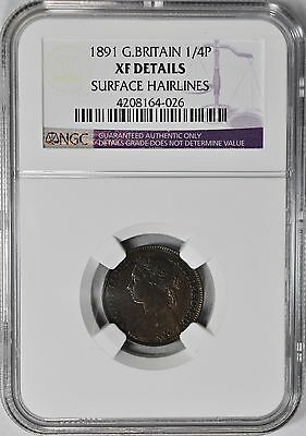 1891 1/4P Farthing Great Britain NGC XF-Details  Coin