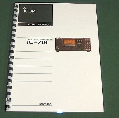 Icom IC-718 Instruction manual - Premium Card Stock Covers & 32 LB Paper!