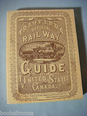 TRAVELERS OFFICIAL RAILWAY GUIDE OF THE UNITED STATES & CANADA JUNE 1869